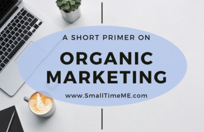 A Short Primer on Organic Marketing