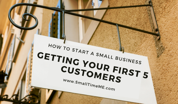 How To Land Your First Five Customers
