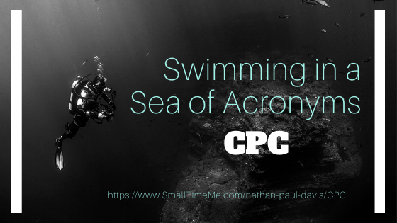 Swimming in a Sea of Acronyms CPC