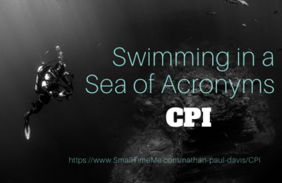 SWIMMING IN A SEA OF ACRONYMS: CPI